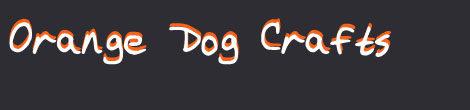 Orange Dog Crafts